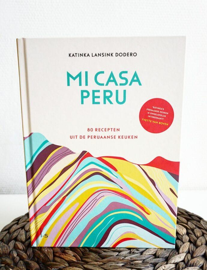 Boekreview Mi Casa Peru – Katinka Lansink Dodero